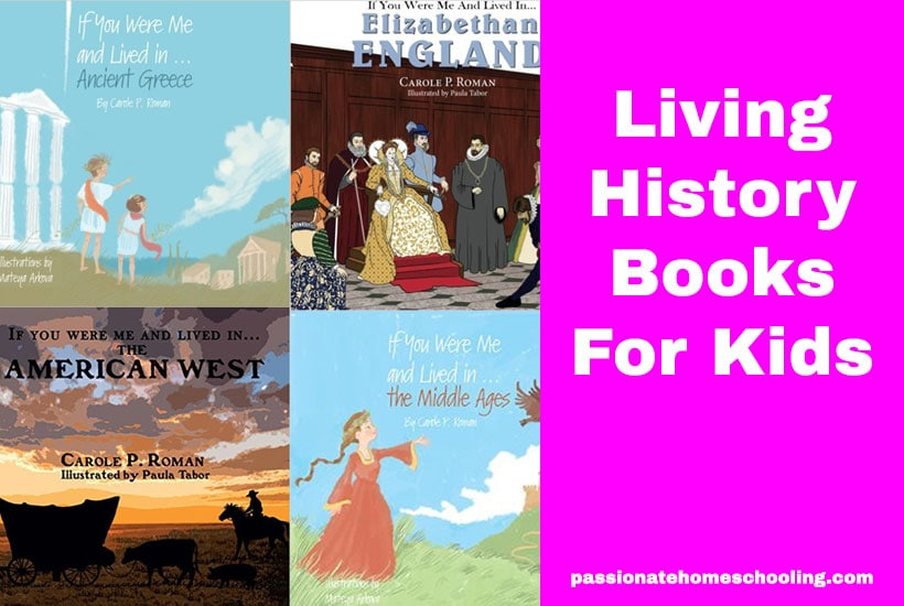 Living History Books If You Were Me and Lived In