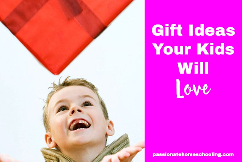 Gift Ideas Kids Love