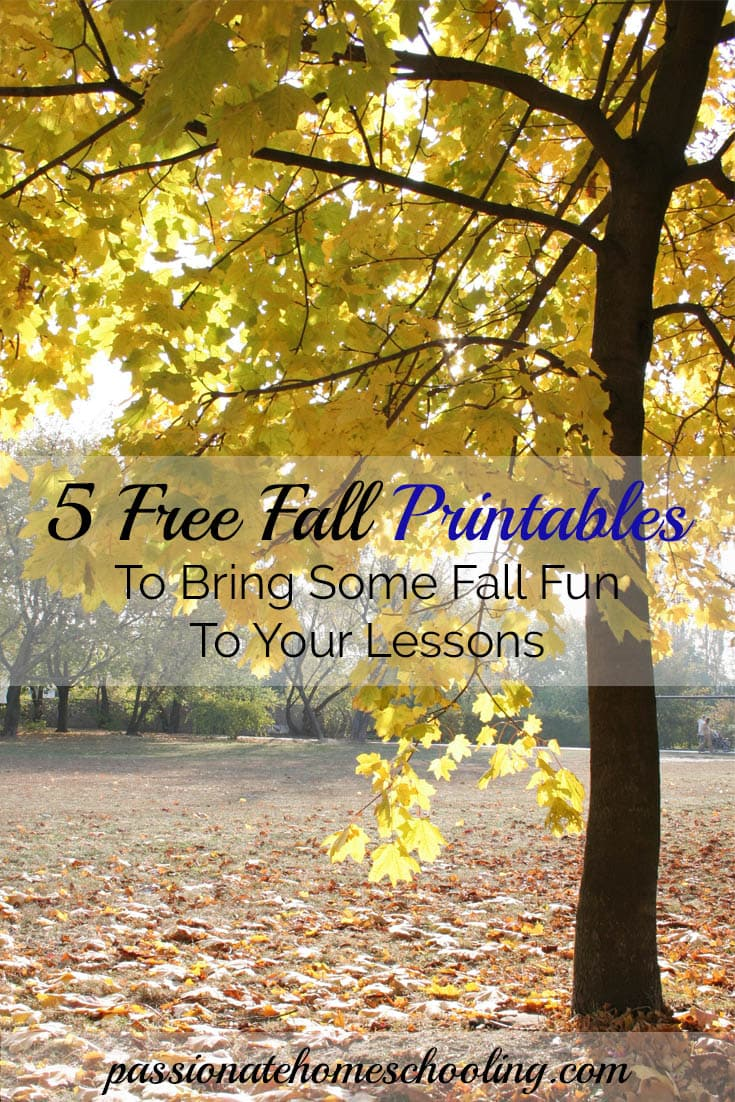5 Free fall printables to bring some fun to your lessons. Great addition to your homeschool fall fun. | www.passionatehomeschooling.com