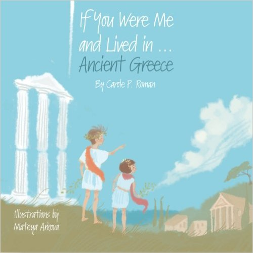 If you were me and lived in Ancient Greece book for kids