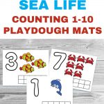 Free Printable Sea Life Counting Playdough Mats text overlaid on a photo of ocean math counting sheets.