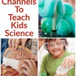 Best YouTube Channels to Teach Kids Science text overlaid on a collage photo of kids doing science experiments.